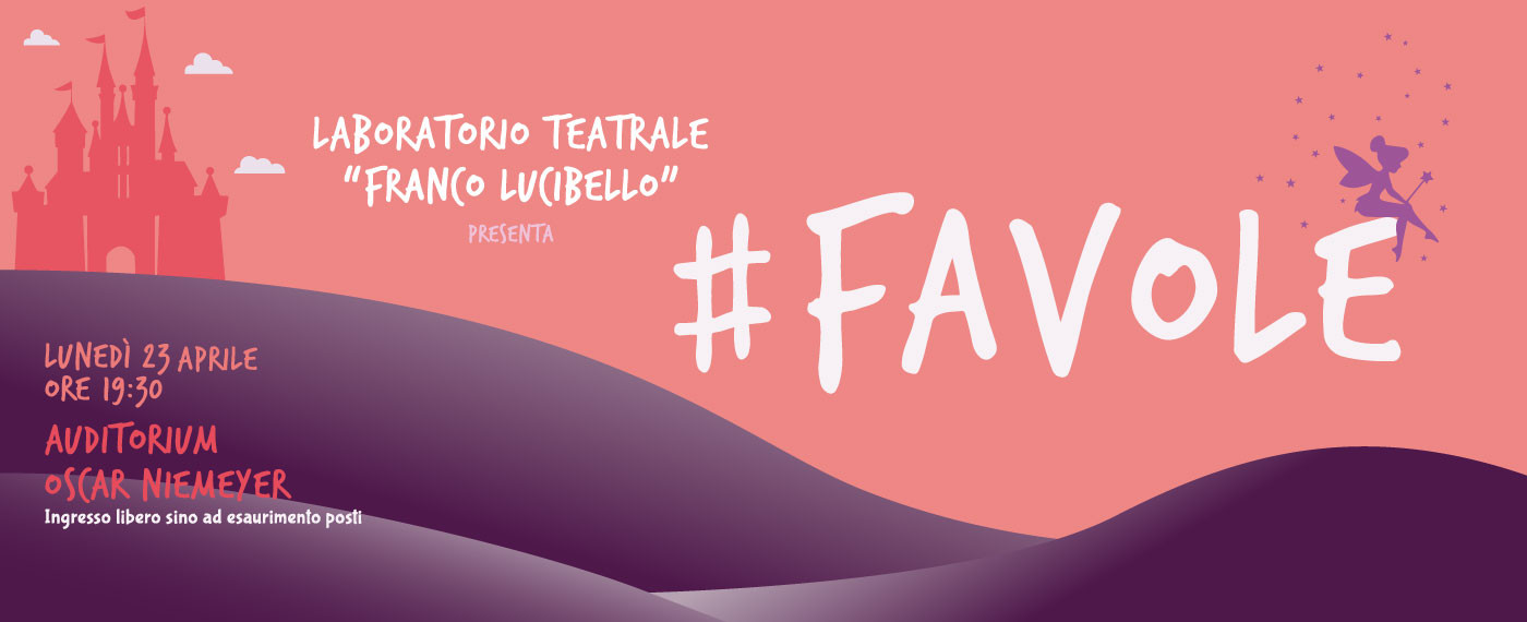 "Il Laboratorio teatrale ""Franco Lucibello"" in scena con #Favole"